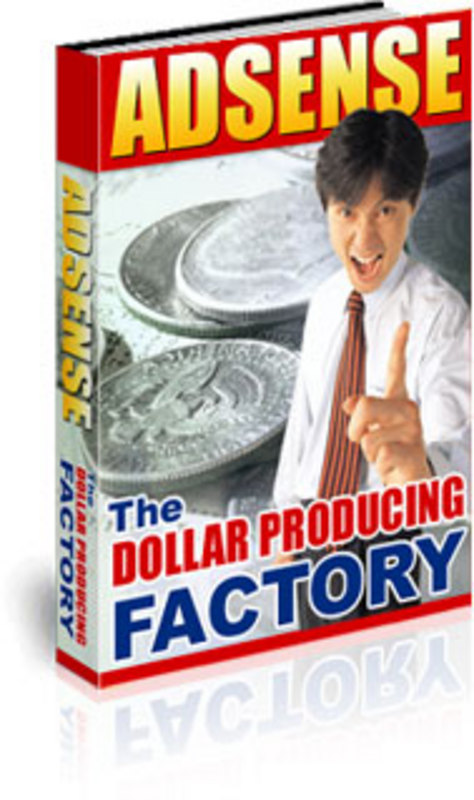 Product picture Adsense .The Dollar Producing Factory - MRR
